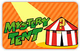 Mystery Tent